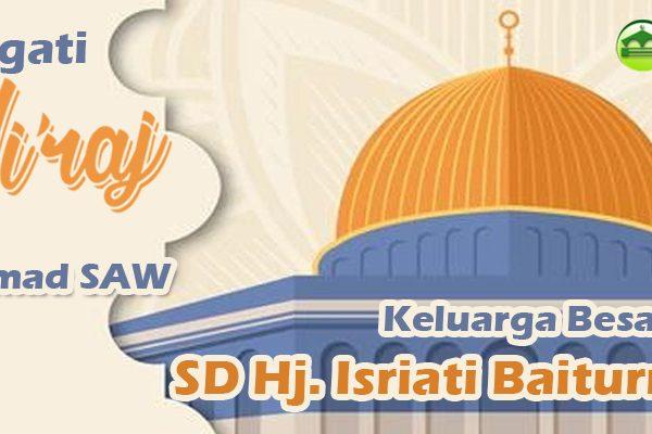 Selamat Memperingati Isro' Mi'roj Nabi Muhammad SAW